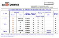 CALENDARIO PROVISIONAL DE JORNADAS DE VERANO DE LA QUINIELA