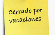 Cierre por vacaciones
